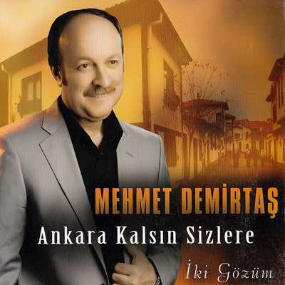 Ankara Kalsın Sizlere / İki Gözüm