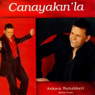 Canayakınla Ankara Muhabbeti