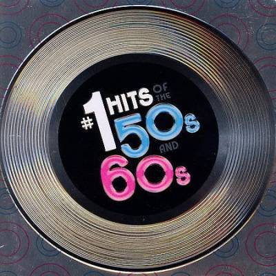 #1 Hits Of The '50s, '60s