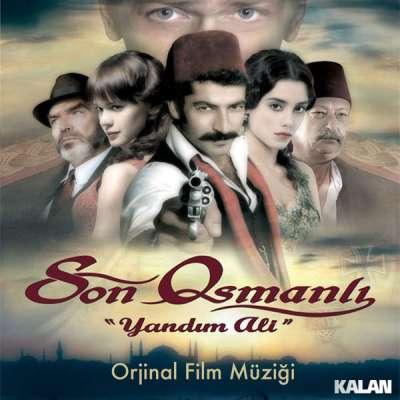 Son Osmanlı - Yandım Ali