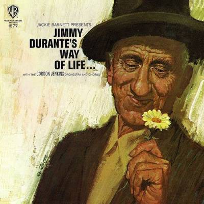 Jimmy Durante's Way Of Life