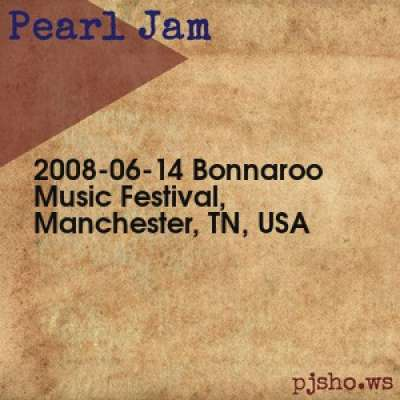 2008-06-14: Bonnaroo, Manchester, TN, USA