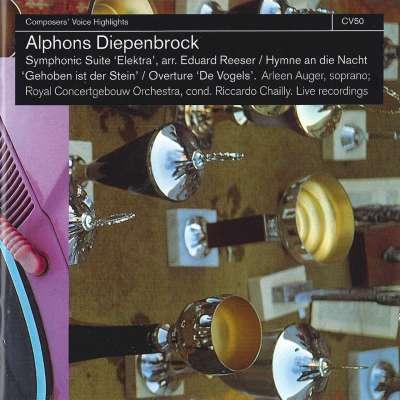 Alphons Diepenbrock: Symphonic Suite Elektra - Hymn An Die Nacht - Overture De Vogels