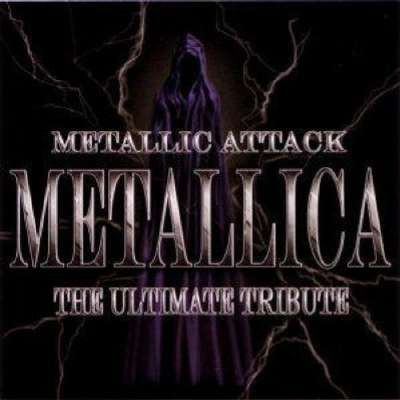 Metallic Attack: The Ultimate Tribute
