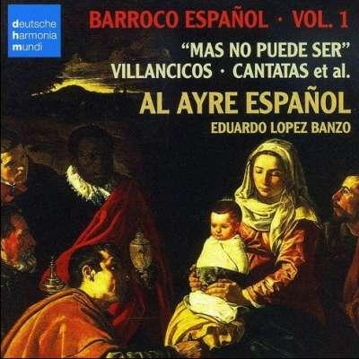 Barroco Español, Vol. 1: Mas No Puede Ser - Villancicos, Cantatas, et al.
