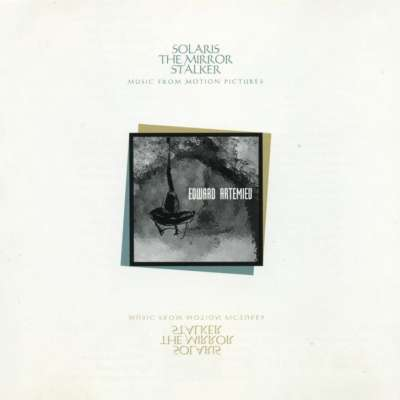 Solaris - The Mirror - Stalker (Soundtrack)