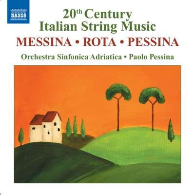 20th Century Italian String Music, Messina - Rota - Pessina