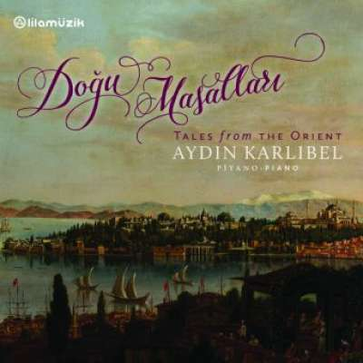 Doğu Masalları 'Tales From The Orient'