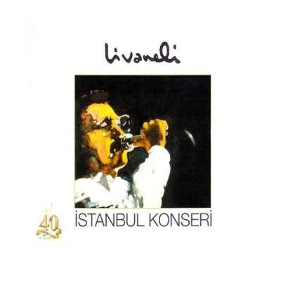Livaneli İstanbul Konserleri (Live)