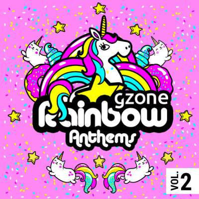 GZONE RAİNBOW ANTHEMS VOL. 2