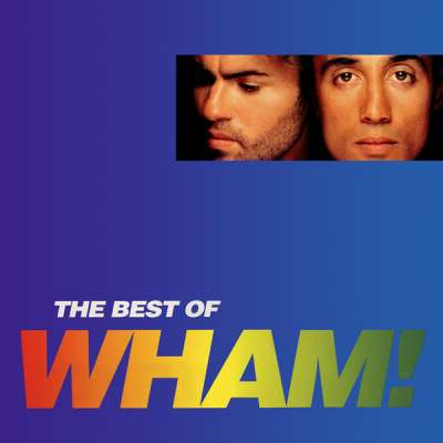 The Best of Wham!: If You Were There