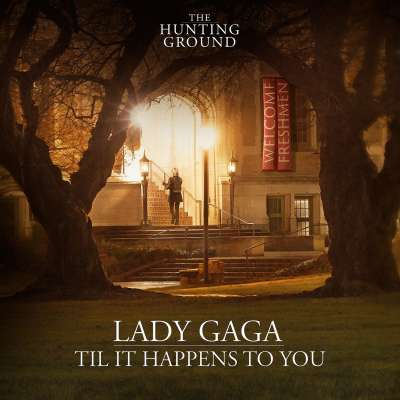 Til It Happens To You from 'The Hunting Ground' - single