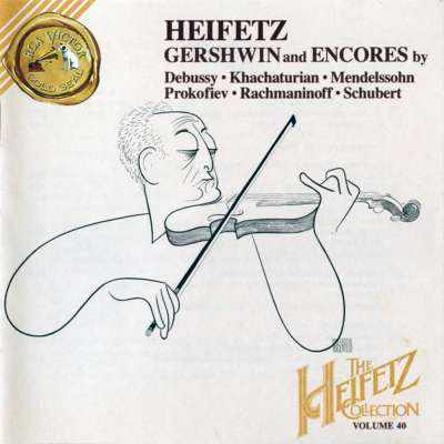 The Heifetz Collection Vol.40 - Gershwin / Encores