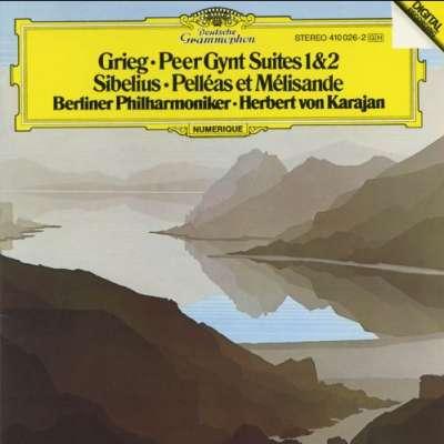 Grieg: Peer Gynt Suites, Sibelius: Pelléas et Mélisande