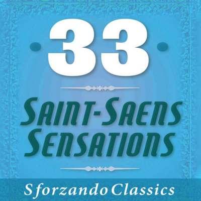 33 Saint-Saens Sensations