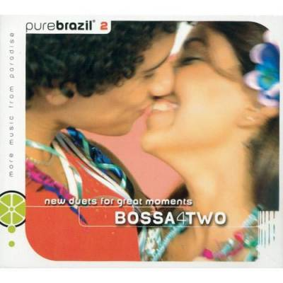Pure Brazil: Bossa4Two
