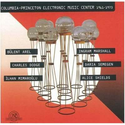 Columbia-Princeton Electronic Music Center 1961-1973, New World Records