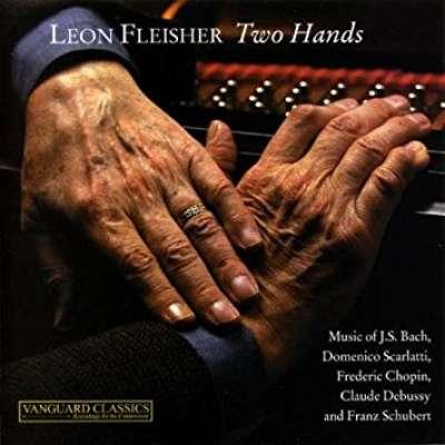 Bach JS, Scarlatti D, Chopin, Debussy and Schubert: Leon Fleisher - Two Hands