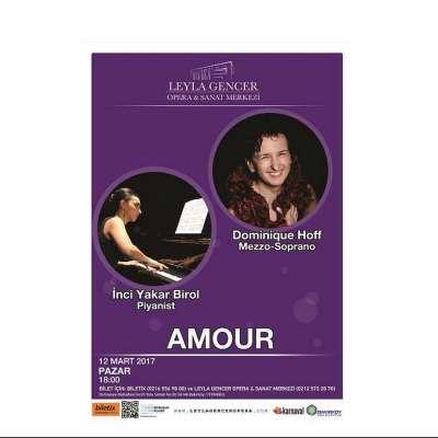 'Amour - Aşk' 12.03.2017 - Leyla Gencer Opera ve Sanat Merkezi