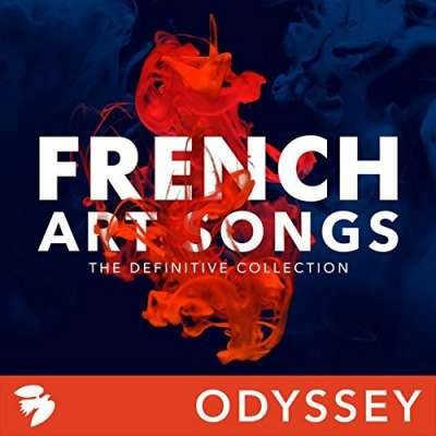 French Art Songs: The Definitive Collection
