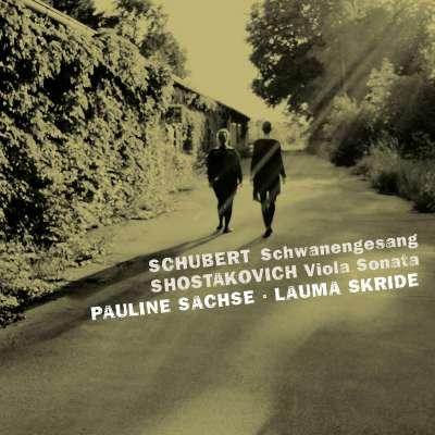 Schubert: Schwanengesang - Shostakovich: Viola Sonata