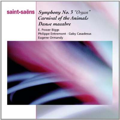 SYMPHONY NO. 3 'ORGAN', CARNIVAL OF THE ANIMALS, DANSE MACABRE