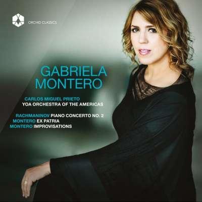 Rachmaninov: Piano Concerto No. 2, Op. 18 - Montero: Ex Patria, Op. 1 and Improvisations