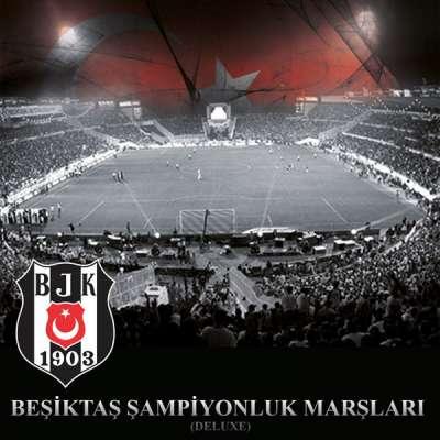Beşiktaş Şampiyonluk Marşları