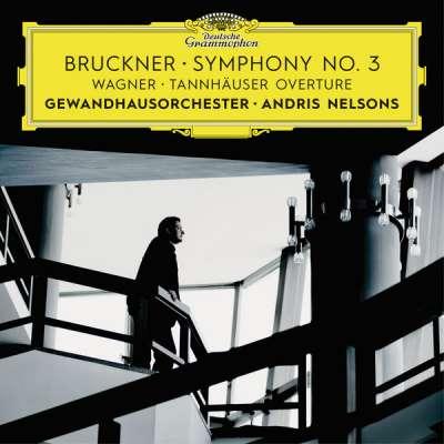 Bruckner: Symphony No. 3 - Wagner: Tannhäuser Overture (Live)
