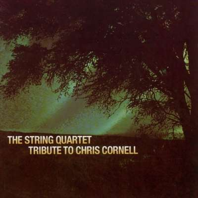 The String Quartet Tribute to Chris Cornell