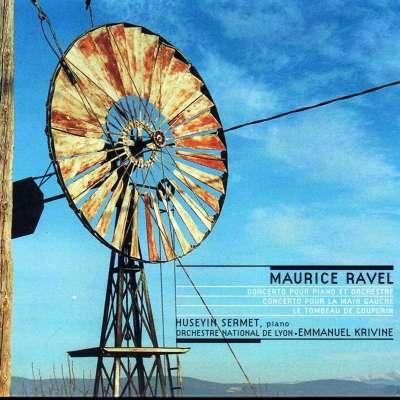 Ravel: Concertos Pour Piano Et Orchestre - Le Tombeau De Couperin