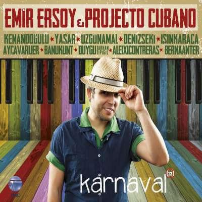 Emir Ersoy Projecto Cubano