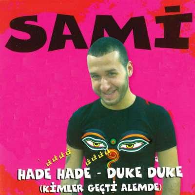 Hade Hade - Duke Duke
