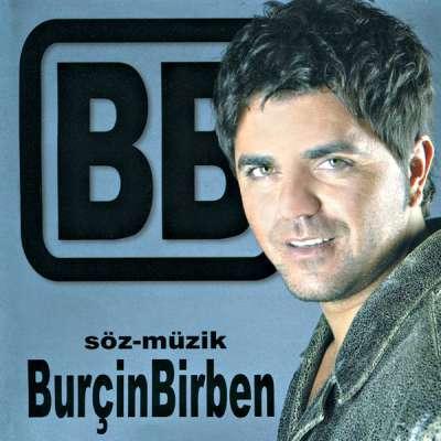 Söz - Müzik Burçin Birben