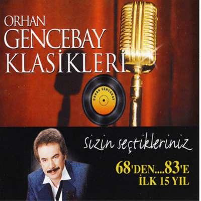 Orhan Gencebay Klasikleri 2