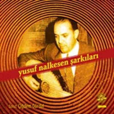 Yusuf Nalkesen Şarkıları