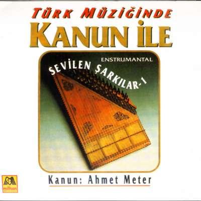 Türk Müziğinde Kanun İle Sevilen Şarkılar - 1 Enstrumental