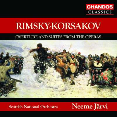 RIMSKY-KORSAKOV: MAY NIGHT OVERTURE - SUITES FROM THE OPERAS