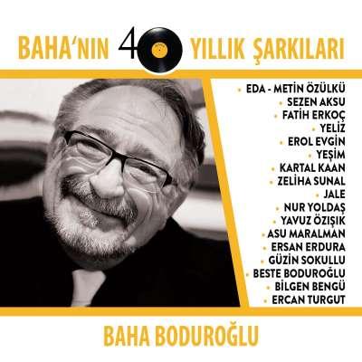 Baha'nın 40 Yıllık Şarkıları