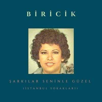 Şarkılar Seninle Güzel (İstanbul Sokakları)