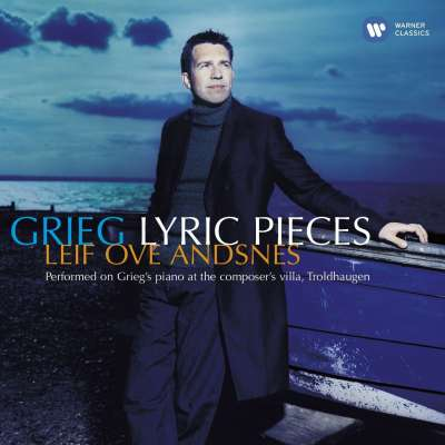 GRIEG: PIANO SONATA, POETIC TONE-PICTURES, LYRIC PIECES