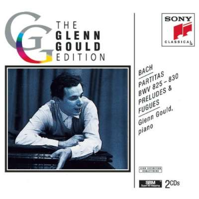 The Glenn Gould Edition - Bach: Partitas, Preludes and Fugues