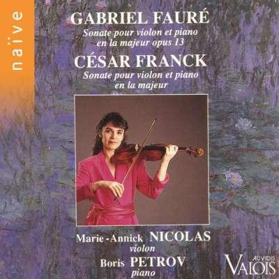 FAURÉ: VIOLIN SONATA NO. 1 - FRANCK: SONATA FOR VIOLIN AND PIANO