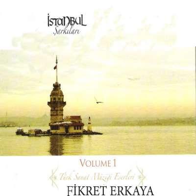İstanbul Şarkıları Vol. 1 (Türk Sanat Müziği Eserleri)
