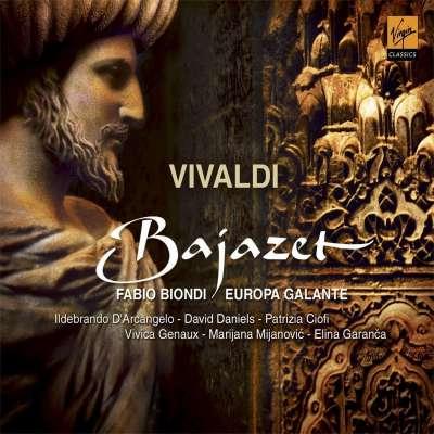 Vivaldi Bajazet: Fabio Biondi, Europa Galante