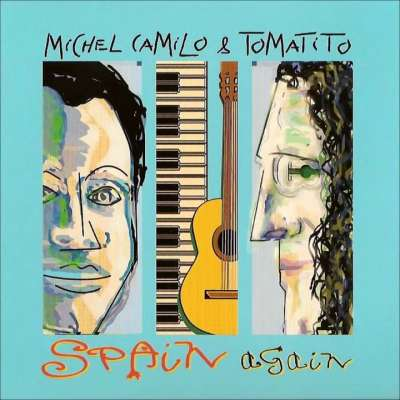 Spain Again: Michel Camilo And Tomatito
