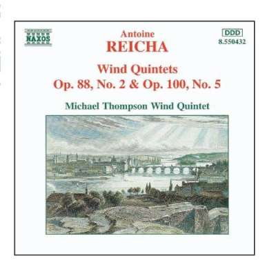 Reicha: Wind Quintets Op. 88, No. 2 And Op. 100, No. 5