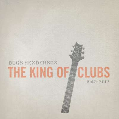 Bugs Henderson Tribute: King Of Clubs