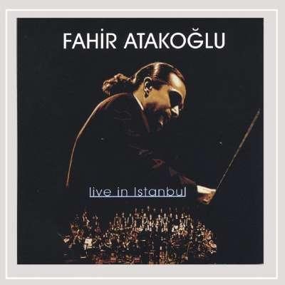 Fahir Atakoğlu - Live in İstanbul