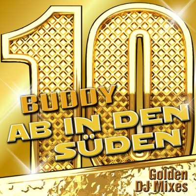 Ab in den Süden - Golden DJ Mixes (Remixes)